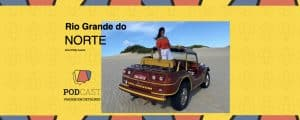 Podcast Rio Grande do Norte