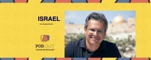 Israel podcast Viagem em Detalhes