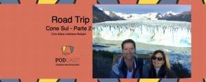 Road Trip Cone Sul podcast