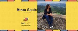 Podcast Minas Gerais