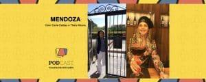 Podcast Viagem em Detalhes Mendoza