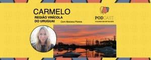 Podcast Carmelo Uruguai